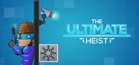 The Ultimate Heist